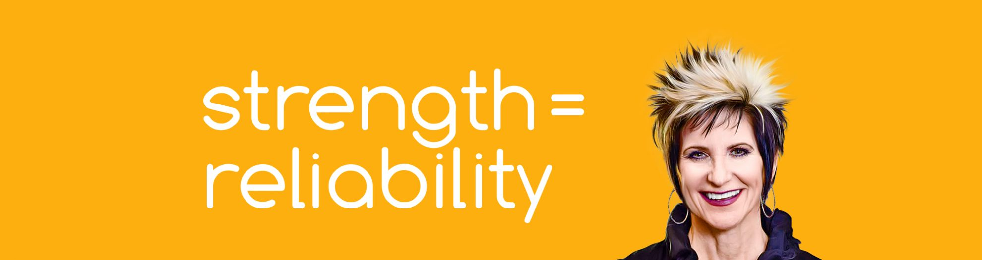 Strength Equals Reliability